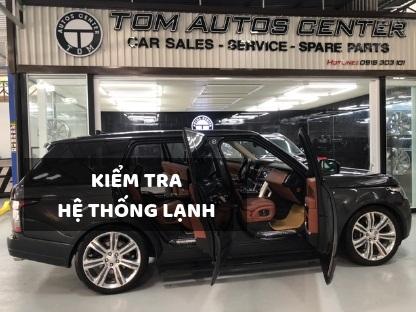 kiểm tra hệ thống lạnh tại Tom Autos Center